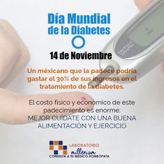 Día Mundial de la #Diabetes Importante reflexionar en los costos de esta enfermedad que no tiene cura es crónica y degenerativa (puede dañar varios órganos de tu cuerpo).
