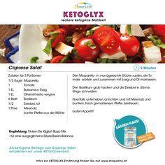 Nicht nur an heißen Tagen ein Genuss... Caprese Salat, Ketogenic Recipes, Tomatoes, Meal