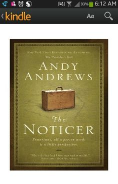 Book #1 - The Noticer by Andy Andrews- Love this book- a very good read and provides perhaps a different perspective on how to see things.