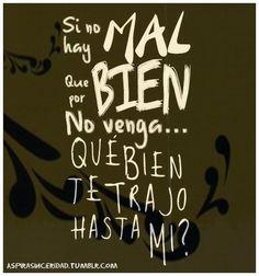 QUE BIEN TE TRAJO HASTA MI!? Rock Songs, Words Worth, Spanish Quotes, Peace Of Mind, Rock And Roll, Lyrics, Motivation, Life, Bravissimo