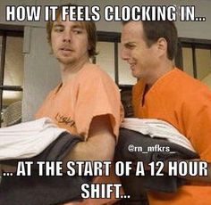 It certainly can feel that way Rn Humor, Medical Humor, Nurse Humor, Ecards Humor, Radiology Humor, Pharmacy Humor, Hair Humor, Night Shift Humor, Night Shift Nurse