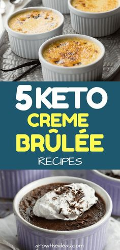 Tired of the usual low-carb cookies and cakes? Then try something different and check these keto-friendly creme brûlée recipes for a unique dessert! #keto #ketorecipes #ketogenic #ketodiet #growtheideas