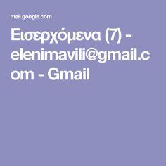 Εισερχόμενα (7) - elenimavili@gmail.com - Gmail