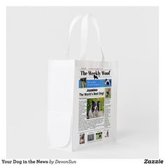 Shop Your Dog in the News Reusable Grocery Bag created by DevonSun. Retail Stories, Reusable Grocery Bags, Funny Laugh, Dog Birthday, Cool Pets, Folded Up, Holiday Photos, Mans Best Friend, Pet Dogs