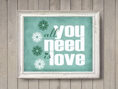 All You Need is Love - minty - 8x10 photographic print - Mint Green Aqua Girls Room Wall Art Home Decor Beatles Song Lyrics Quote
