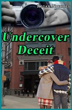 Undercover Deceit (Love and Betrayal) by Regan Nichols, http://www.amazon.com/dp/B008NRSV1M/ref=cm_sw_r_pi_dp_XVfdqb0NCNJBE