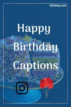 200+ Instagram Birthday Caption Ideas   Birthday captions ...