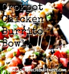 Crockpot Chicken Burrito Bowl Crockpot Chicken Burrito Bowl - 21 Day Fix Recipes - Clean Eating Recipes Healthy Recipes - Dinner - Lunch weight loss - 21 Day Fix Meals - crockpot - www.simplecleanfitness.com #health lunch recipes<br> Crockpot Chicken Burrito Bowl - 21 Day Fix Recipes - Clean Eating Recipes Healthy Recipes - Dinner - Lunch weight loss - 21 Day Fix Meals - crockpot - www.simplecleanfitness.com Healthy Crockpot Recipes, Lunch Recipes, Healthy Dinner Recipes, Health Recipes, Crockpot Meals, Chicken Burrito Bowl, Chicken Burritos, Health Lunches, Easy Chicken Dinner Recipes
