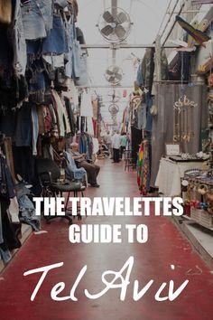 The Travelettes Guide to Tel Aviv | travelettes.net