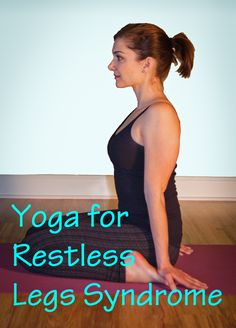 Yoga can be an effective home remedy for Restless Legs Syndrome. Learn an easy, natural approach to manage RLS by sitting in a simple yoga pose. Yoga Poses For Sleep, Easy Yoga Poses, Pranayama, Rls Remedies, Natural Remedies, Treatment For Restless Legs, Cure For Restless Legs, Restless Leg Remedies, Restless Leg Syndrome