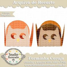 Forminha Coruja, Treat Holder Owl, Chocolate, Bombom, Form, Festa, Party, Silhouette, Regular Cut, Corte Regular, SVG, DXF, PNG