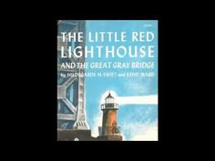 The Little Red Lighthouse and the Great Gray Bridge (Book & Record) - YouTube