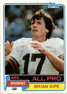 1981 Topps # 350 Brian Sipe AP Cleveland Browns Football Card - In Protective Screwdown Display Case! by Topps. $0.01. 1981 Topps # 350 Brian Sipe AP Cleveland Browns Football Card