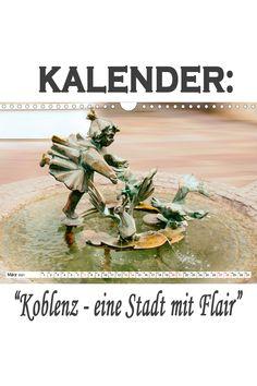 """Kalender: """"Koblenz - eine Stadt mit Flair"""" Eine spannende Fotoreise mit bekannten Sehenswürdigkeiten von Koblenz. (Monatskalender, 14 Seiten Germany, Movie Posters, Pictures, City, Film Poster, Deutsch, Billboard, Film Posters"""