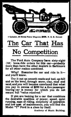"Ad for a Ford Model T, published in the Baltimore American newspaper (Baltimore, Maryland), 21 February 1909. Read more on the GenealogyBank blog: ""Henry Ford & the Model T: History That Changed the World."" http://blog.genealogybank.com/henry-ford-the-model-t-history-that-changed-the-world.html"