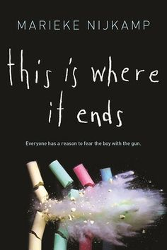 the 10 most anticipated young adult books of 2016 // this is where it ends by marieke nijkamp