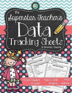 "The Superstar Teacher's Data Tracking Sheets FREEBIE:) Six options of data tracking sheets to monitor progress, show student growth, and record pre- and post-assessment data.....Follow for Free ""too-neat-not-to-keep"" teaching tools & other fun stuff :)"