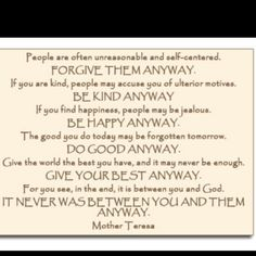 Anyway - Mother Teresa