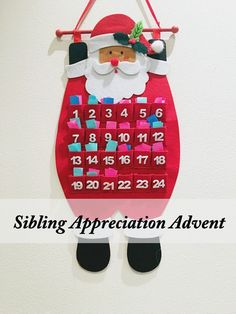 How to make a Sibling Appreciation Advent Calendar - Love, love, love this advent idea for kids! Such a great way to get my kids to stop fighting and take a few minutes each day to appreciate each other!