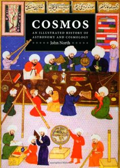 Cosmos: An Illustrated History of Astronomy and Cosmology by John North | 9780226594415