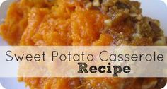 Sweet Potato Casserole  Ingredients: 6 Regular Cans of Yams (or 4 Large cans) 1 Can sweetened condensed milk 1 Stick of Butter (softened) 1/....