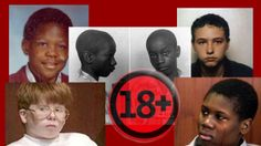 Crimes commis par des mineurs (+18)  - Brenda Anne Spencer - Graham Frederick Young - Josh Phillips - Craig Price - George Stinney  - Jon Venables et Robert Thompson - Mary Flora Bell - Lionel Tate - Eric Smith