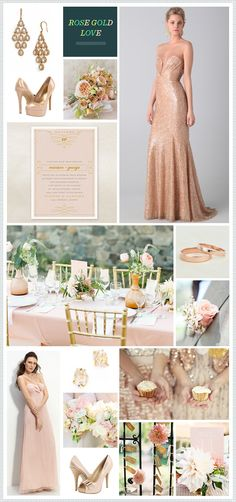 Rose Gold wedding inspiration....I love the dress on the top right!!!