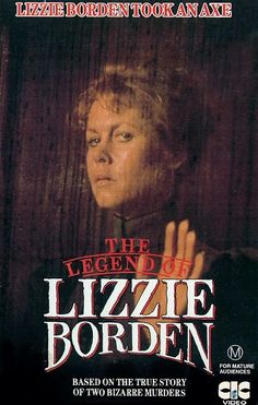 Elizabeth Montgomery as Lizzie Borden.  She scared the CRAP OUT OF ME when I saw this when I was little.