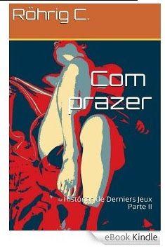 Redoma Critica : Com prazer II [EBook Kindle] C. Röhrig (Autor)