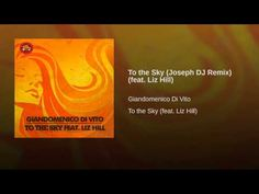 To the Sky (Joseph DJ Remix) (feat. Liz Hill)