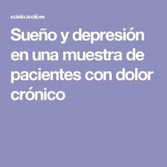 Sueño y depresión en una muestra de pacientes con dolor crónico