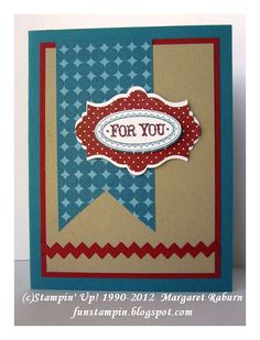 Fun Stampin' with Margaret!  Layered Labels     Love the colors!  (Island Indigo, Cherry Cobbler & Crumb Cake)