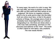 Image from http://www.blogyourwine.com/wp-content/uploads/2012/11/anton-ego.-ratatouille-critics-quote.jpg.