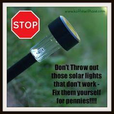Solar Lights~DIY Quick Fix                                                                                                                                                                                 More