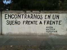 En un sueño frente a frente Some Good Quotes, Best Quotes, Nice Quotes, Daydream, Rock And Roll, Street Art, Spanish, Christian Kane, Sentences