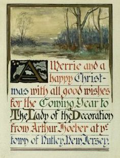 """A Merrie and a Happy Christmas..."" Arthur Hoeber, calligraphy inscription, watercolor and ink on paper, 7 1/4 x 5 1/2"", private collection."