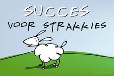 "Gratis e-card: ""Succes voor straks"" Good Luck For Exams, Best Quotes, Funny Quotes, Just Saying Hi, Empowering Quotes, Happy B Day, Condolences, Cute Cards, Birthday Wishes"