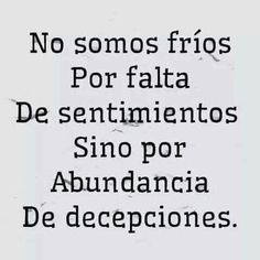 Pin on Pensamientos Sad Quotes, Quotes To Live By, Best Quotes, Love Quotes, Motivational Quotes, Inspirational Quotes, Ironic Quotes, Sucess Quotes, More Than Words