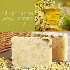 awesome Chamomile Soap Recipe