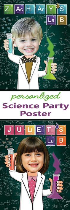 A personalized science party poster, in which the birthday child's face is clipped out from their photo and superimposed on a cute cartoony body. #ad #science #scienceparty #birthdayparty #partyposter #poster #decorations #personalized #custom #etsy