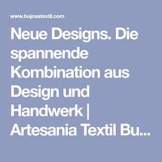 Neue Designs. Die spannende Kombination aus Design und Handwerk   Artesania Textil Bujosa