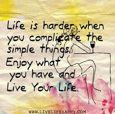 Live your ife