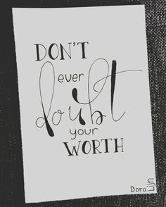 Don't ever doubt your worth! Day 14/31 of the #letterchallenge by @dutchlettering and @marijketekent . . . #doralijn #dutchlettering #letterart #lettering #modernlettering #handletteren #letters #handlettering #handlettered #handgeschreven #handdrawn #handwritten #creativelettering #creativewriting #creatief #typography #typografie #moderncalligraphy #handmadefont #handgemaakt #sketch #doodle #draw #tekening #illustrator #illustration #typespire #dailytype #quote