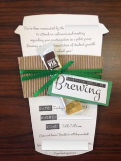 """Something great is BREWING"" invitation. Good theme for any event. This was for a breakfast meeting. Get coffee sleeve from coffee shop and turn inside out; cut coffee template to fit in the sleeve."
