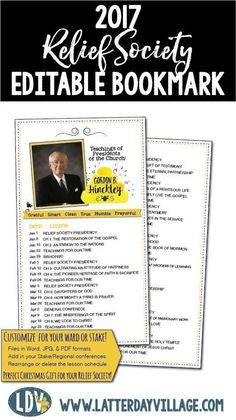 2017 RELIEF SOCIETY Gordon B. Hinckley Editable Bookmark! Easy to edit lesson schedule for your Ward! http://www.LatterDayVillage.com