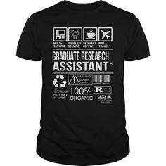 Awesome Tee For Graduate Research Assistant T-Shirts, Hoodies. GET IT ==►…