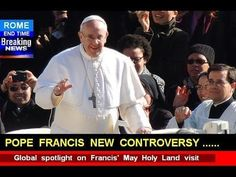 POPE Francis New Controversy to ERUPT ----- BILLIONS to die.  Video lasts 7:51.   (3/21/2014)  Christian  (CTS)  to see