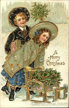 """Antique """"A Merry Christmas"""" postcard. Boy is holding mistletoe, the girl is pushing a wagon,with holly."""
