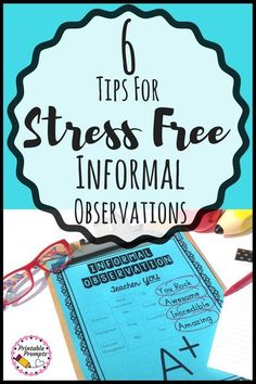 These tips for an awesome and stress free informal observation will calm your nerves when it comes to those unexpected drop in visits from your principal!