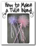 How to make a Tulle Wand -- this site also has posts about how to make different kinds of layered tutus